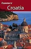 Frommer's Croatia, the first travel guide to Croatia published in USA